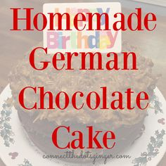 BEST homemade german chocolate cake recipe! Including homemade evaporated milk recipe! Coconut pecan frosting for the WIN! Birthday cake for my husband.