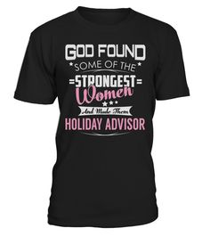 """# Holiday Advisor - Strongest Women .  Special Offer, not available anywhere else!      Available in a variety of styles and colors      Buy yours now before it is too late!      Secured payment via Visa / Mastercard / Amex / PayPal / iDeal      How to place an order            Choose the model from the drop-down menu      Click on """"Buy it now""""      Choose the size and the quantity      Add your delivery address and bank details      And that's it!"""