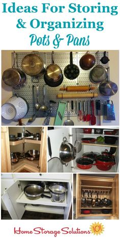 Lots of ideas and real life examples of storing and organizing pots and pans in your kitchen, including in cabinets, hanging, on the wall, in sliding drawers and more {on Home Storage Solutions 101}
