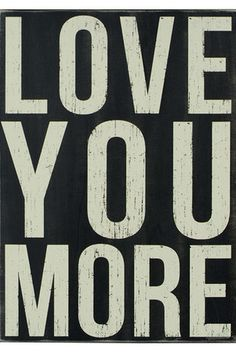 Love You More Wall Decor