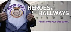 Watch D.O.G.S. - Dads of Great Students. Dad's volunteer at least 1 time during the school year. Look into for 2012-13??
