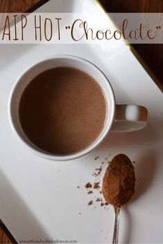 "There's no reason to feel left out of certain holiday/winter traditions when you're on the Autoimmune Protocol! My AIP Hot ""Chocolate"" tastes authentic, and it's perfect for your real food, nutritional warm beverage! 