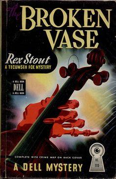Broken Vase by Rex Stout - Gerald Gregg artwork Vintage Book Covers, Vintage Books, Pulp Fiction Book, Crime Fiction, Rex Stout, Book Cover Art, Book Art, Paperback Books, Novels