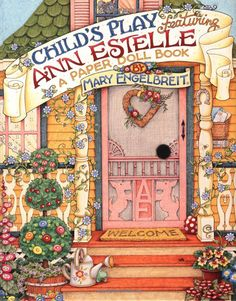 """Child's Play Featuring Ann Estelle: A Paper Doll Book"" by Mary Engelbreit, Engelbreit"