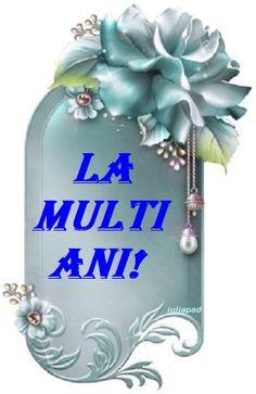 felicitari/iuliapad Happy Birthday, Happy Brithday, Urari La Multi Ani, Happy Birthday Funny, Happy Birth