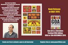 GOA ARTS & LITERATURE FESTIVAL 2015 VI TH EDITION 10TH - 13TH DECEMBER AT THE INTERNATIONAL CENTRE GOA REGISTER NOW AT : www.goaartlitfest...
