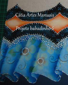 venda de projetos de babadinhos falsos (pintados) e-mail catiaaartesmanuais@gmail.com