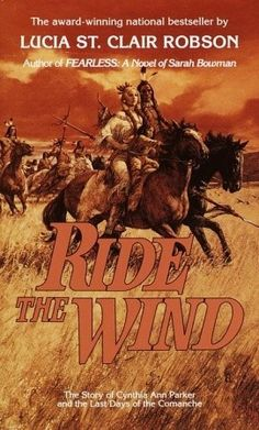 Ride the Wind. This book has stayed with me for 20 years. I can recall it nearly cover-to-cover. Nokona and Naduah are characters that stick. Total luv.