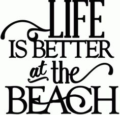 View Design #43142: life is better at the beach - vinyl phrase