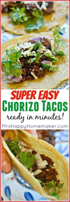 We make these Super Easy Chorizo Tacos all the time in my home. They are beyond delicious & are literally ready in minutes. My favorite Mexican food, & perfect for Cinco de Mayo too! MrsHappyHomemaker.com
