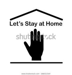 Bleiben Sie zu Hause, bleiben Sie Stock-Vektorgrafik (Lizenzfrei) 1682511547 Flat Icons, Vintage Typography, Lettering, Stay At Home, Slogan, Illustration, Image, Vectors, Typography