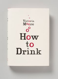 here design, clever placement of the letter o's to imitate the bubbles in a drink. Title of book dominates the cover with letterpress aesthetic style.