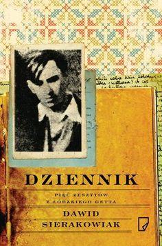 Dziennik. Pięć zeszytów z łódzkiego getta - Dawid Sierakowiak