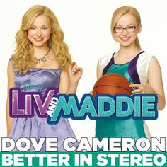 """Better in Stereo - from """"Liv and Maddie"""""""