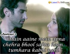 Aashiqui 2 Famous Love dialogues Shyari Quotes, Tv Show Quotes, Hindi Quotes, Movie Quotes, Qoutes, Love Dialogues, Famous Dialogues, Bollywood Movie Songs, Bollywood Quotes