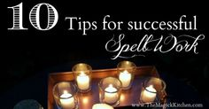 10 Tips for successful spell work
