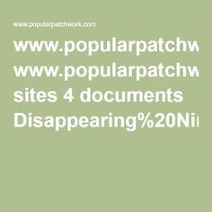 www.popularpatchwork.com sites 4 documents Disappearing%20Nine%20Patch%20instructions.pdf