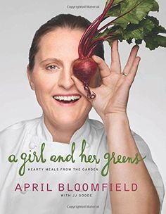 A Girl and Her Greens: Hearty Meals from the Garden by April Bloomfield http://www.amazon.com/dp/006222588X/ref=cm_sw_r_pi_dp_FYsUvb0H8754W
