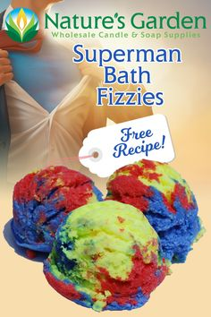 Free Superman Bath Fizzies Recipe by Natures Garden