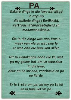 Ek wens ek kon all die dinge nog vir my pa se. Dad Quotes, Bible Verses Quotes, Life Quotes, Father Quotes, Wisdom Quotes, Fathers Day Poems, Afrikaanse Quotes, Best Dad Gifts, Happy Birthday Messages