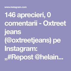 "146 aprecieri, 0 comentarii - Oxtreet jeans (@oxtreetjeans) pe Instagram: ""#Repost @helainebsb • • • • • • @oxtreetjeans"" Jean Michel Basquiat, Instagram Repost, Jeans, Denim, Denim Pants, Denim Jeans"