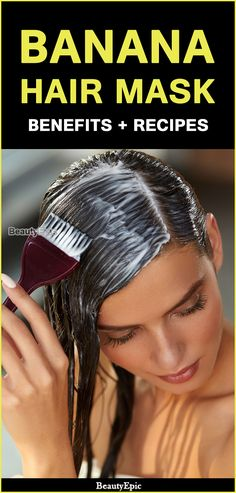 Banana Hair Mask Benefits Banana Hair Mask, Banana For Hair, Best Hair Mask, Diy Hair Mask, Hair Care Recipes, Hair Care Tips, Hair Tips, Diy Hair Treatment, Hair Treatments