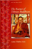 Lama Yeshe: The Essence of Tibetan Buddhism - The Three Principal Aspects to the Path and Introduction to Tantra