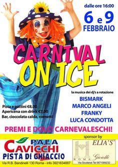carnival on ice! festa di carnevale sulla pista di ghiaccio del PalaCavicchi!!  I migliori dj a rotazione Premi e dolci carnevaleschi per tutti!!