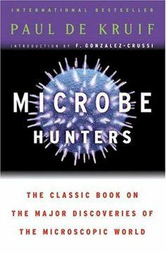 Microbe Hunters......amazingly funny