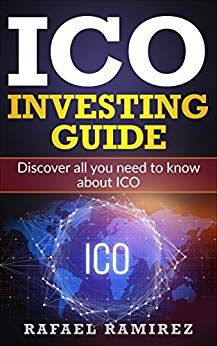 ICO Investing Guide: Discover all you need to know about ICO by Rafael Ramirez ebook e-book ebook gratis ebook auf ipad ebook auf iphone Business Money, Ebook Pdf, Free Ebooks, Need To Know, Books To Read, Investing, Reading, Amazon, Kindle