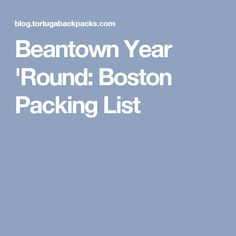 Beantown Year 'Round: Boston Packing List