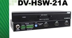 The DV-HSW-21A is a 2 x 1 HDMI switcher capable of supporting up to 4k x 2k @ 30 Hz resolutions in a small footprint.