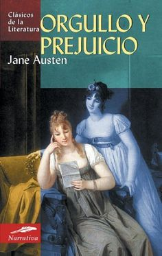 Orgullo y prejuicio (Clasicos de la literatura series) (Spanish Edition) by Jane Austen. $5.95. Author: Jane Austen. Publisher: Edimat Libros; Tra edition (May 28, 2006). Edition: Tra. Publication Date: May 28, 2006