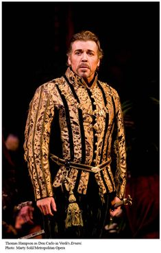 Costume from Verdi's Opera Ernani. Photo of Baritone Thomas Hampson.