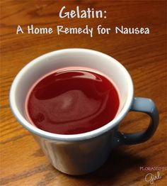 Florassippi Girl: Gelatin: A Home Remedy for Nausea