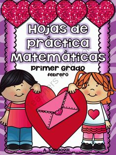 February Math Practice in SPANISH for FIRST GRADE from Angelica Sandoval on TeachersNotebook.com -  (59 pages)  - These sheets can be used a spiral review for the month of February. It includes: Adding and subtraction sheets Missing addend Writing numbers up to 120 Counting by 10's and 5's Adding and subtracting by three digits Dice game Tens/Ones Word prob