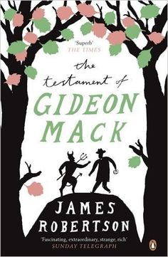 The Testament of Gideon Mack by James Robertson.
