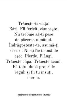 As mai pune putina nebunie in toate.Trebuie sa simti ca traiesti. Famous Quotes, Best Quotes, Life Quotes, Motivational Words, Inspirational Quotes, Just You And Me, Self Love Quotes, Inspiring Quotes About Life, Motivation Inspiration