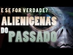 Alienigenas do Passado   O Legado de Von Daniken - YouTube
