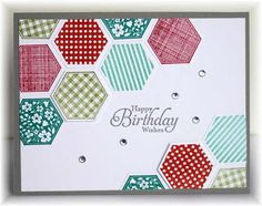 handmade card ... stamped and punched hexagons ... luv the way they frame and open line moving diagonally across the card ... sentiment and some rhinestones ... like this card ... Stampin' Up!
