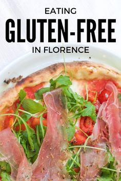 A Celiac's complete guide to eating gluten-free in Florence, Italy