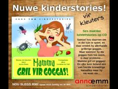 Volledige luisterstorie vir kinders 2-5 jaar. #annaemmwapadrand #kinderstories #luisterstories Afrikaans, Pre School, Anna, Writing, Reading, Kenzo, Irene, Disney Characters, Purpose