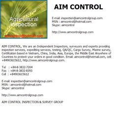 INSPECTION OF AGRICULTURE    The Independent Inspections and Certification Services Company in Vietnam & Global  We are an Independent Inspectors, surveyors and experts providing inspection services, expediting services, testing, QA/QC, Cargo Survey, Ma Where to get free leads mlm leads buyer leads business opportunity Learn more at http://www.444power.com