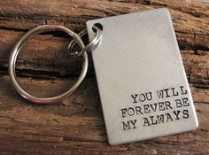 You Will Forever Be My Always Keychain-Custom Handstamped Personalized Keychain-Valentines Gift,Wedding Gift,Anniversary Gift, Birthday Gift on Etsy, $14.99