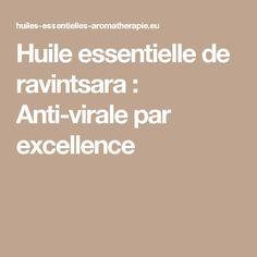 Huile essentielle de ravintsara : Anti-virale par excellence