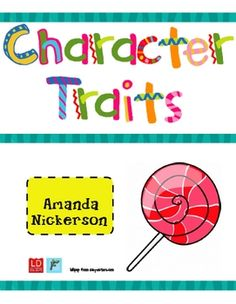 This is a tasty lesson your students are sure to remember!  Teaching character traits can be difficult, because students require prerequisite knowl...