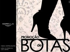 Promoção de Botas em SORELLA. Itabuna e Ilhéus | Bahia.