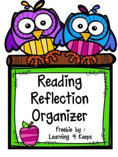 ***UPDATE: This file was updated with a facelift! Hope you enjoy!*** This download is for two reflection organizers for students to use while reading. The objective of this download is to guide students through reflection as they read their chapter books or picture books.