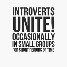 { introvert } Buy this as a framed art print, greeting card, t-shirt, canvas, or… Introvert Quotes, Introvert Problems, Infj, Me Quotes, Motivational Quotes, Funny Quotes, Inspirational Quotes, Humor Quotes, Positive Quotes