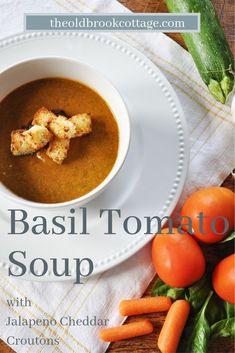 Basil Tomato Soup with Jalapeno Cheddar Croutons Summer Soup Recipes, Jalapeno Cheddar, Tomato Soup, Chana Masala, Basil, Veggies, Healthy Eating, Healthy Recipes, Fruit